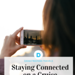Staying Connect on a Cruise